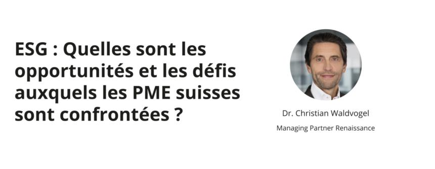 Podcast : ESG, quels opportunités et défis pour les PME suisses ?